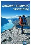 Outdoor Kompass Südnorwegen: Die 20 schönsten...