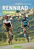 Rennrad-Training: Trainingskonzepte und Workouts...