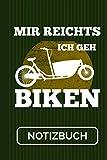 Notizbuch Mir Reichts Ich Geh Biken: Lastenrad I...