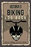Victoria's Biking Log Book - Bicycle Journal for...