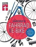Handbuch Fahrrad und E-Bike: Alle relevanten...