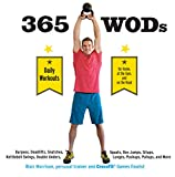 365 WODs: Burpees, Deadlifts, Snatches, Squats,...