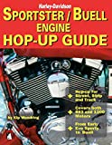 Sportster/Buell Engine Hop-Up Guide:...