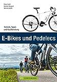 E-Bikes und Pedelecs: Alle wichtigen Informationen...