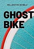 Ghost Bike: (conto) (Portuguese Edition)