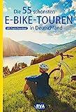 Die 55 schönsten E-Bike Touren in Deutschland...