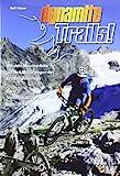 Dynamite Trails 02: Vom Ortler zum Pasubio: Mit...