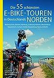 Die 55 schönsten E-Bike-Touren in Deutschlands...