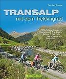Transalp mit dem Trekkingrad: 20 Mehrtagestouren...