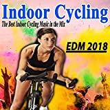Indoor Cycling EDM 2018 (The Best Indoor Cycling...