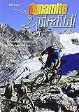 Dynamite Trails 02: Vom Ortler zum Pasubio....