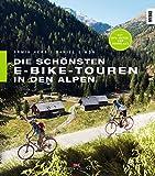 Die schönsten E-Bike-Touren in den Alpen: 25...